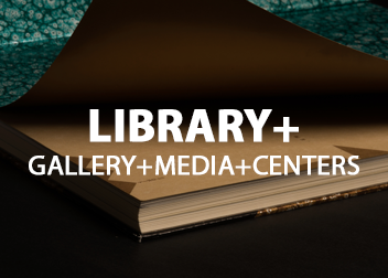 the Library + includes learning centers, art gallery, and media production, so that students not only conduct research but also create and express ideas.